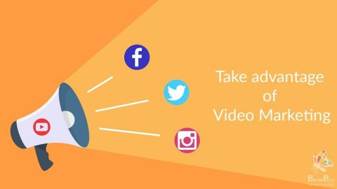 ake Advantage of Video Marketing